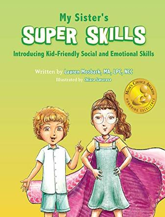 My Sisters Super Skills: Introducing Kid Friendly Social and Emotional Skills