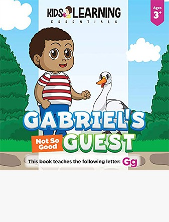 Gabriel's Not So Good Guest