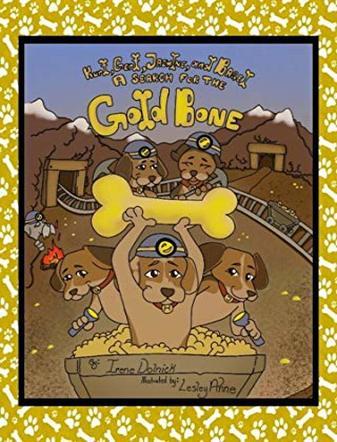 Kurt Gert Jazmine and Bagel: A Search for a Gold Bone