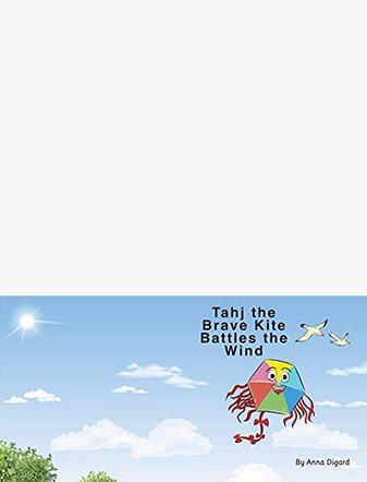 Tahj the Brave Kite Battles the Wind