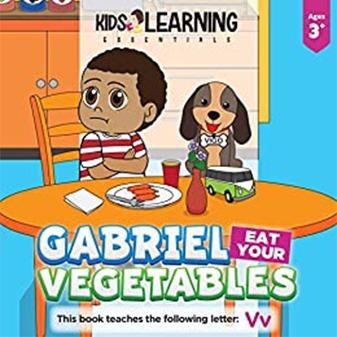 Gabriel, Eat Your Vegetables