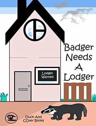 Badger Needs a Lodger