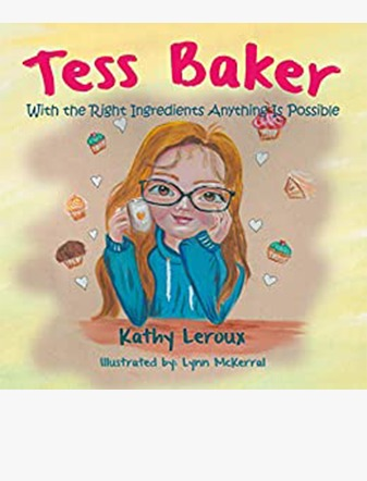 Tess Baker: With the Right Ingredients Anything Is Possible