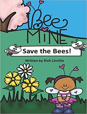 Bee Mine Save the Bees