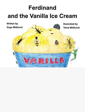 Ferdinand and the Vanilla Ice Cream