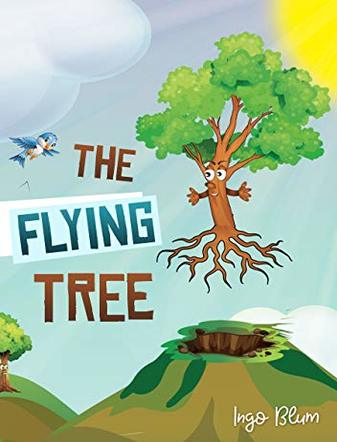 The Flying Tree: Teaching Children the Importance of Home
