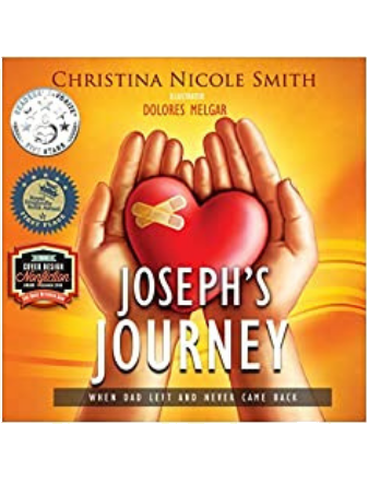 Joseph's Journey: When Dad Left and Never Came Back