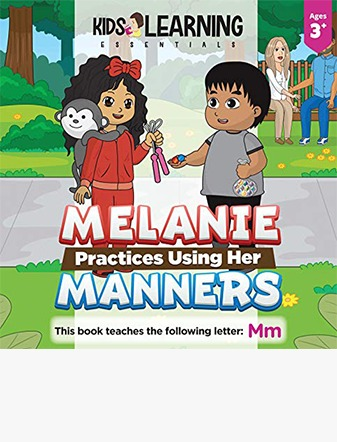 Melanie Practices Using Her Manners