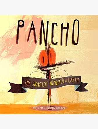 Pancho: The Smartest Mosquito